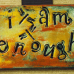 hand crafted tile by Tammy Vitale: I Am Enough